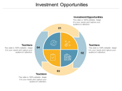 Investment Opportunities Ppt PowerPoint Presentation Infographics Deck Cpb