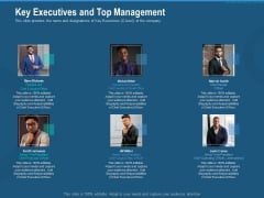 Investment Pitch To Generate Capital From Series B Venture Round Key Executives And Top Management Mockup PDF