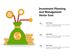 Investment Planning And Management Vector Icon Ppt PowerPoint Presentation Inspiration Slide Download PDF