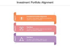 Investment Portfolio Alignment Ppt PowerPoint Presentation Pictures Influencers Cpb