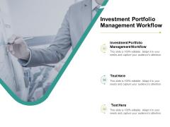 Investment Portfolio Management Workflow Ppt PowerPoint Presentation Outline Demonstration Cpb