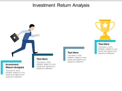 Investment Return Analysis Ppt Powerpoint Presentation Model Layouts Cpb