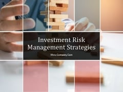 Investment Risk Management Strategies Ppt PowerPoint Presentation Complete Deck With Slides