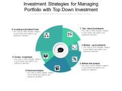 Investment Strategies For Managing Portfolio With Top Down Investment Ppt PowerPoint Presentation Infographics Tips PDF