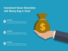 Investment Vector Illustration With Money Bag In Hand Ppt PowerPoint Presentation Gallery Slide Portrait PDF