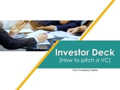 Investor Deck PowerPoint Presentation Complete Deck With Slides