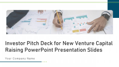 Investor Pitch Deck For New Venture Capital Raising Ppt PowerPoint Presentation Complete Deck With Slides