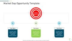 Investor Pitch Deck New Venture Capital Raising Market Gap Opportunity Template Topics PDF