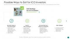 Investor Pitch Gain Funding From ICO Possible Ways To Exit For ICO Investors Infographics PDF