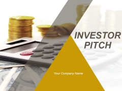 Investor Pitch Ppt PowerPoint Presentation Complete Deck With Slides