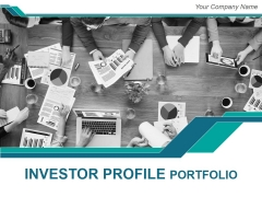 Investor Profile Portfolio Ppt PowerPoint Presentation Complete Deck With Slides