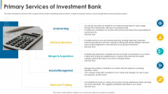 Investors Pitch General Deal Mergers Acquisitions Primary Services Of Investment Bank Topics PDF