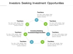 Investors Seeking Investment Opportunities Ppt PowerPoint Presentation Show Outline Cpb