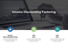 Invoice Discounting Factoring Ppt PowerPoint Presentation Layouts Layout Cpb