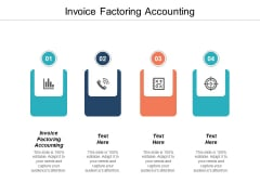Invoice Factoring Accounting Ppt PowerPoint Presentation Summary Clipart Cpb