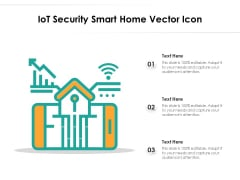 Iot Security Smart Home Vector Icon Ppt PowerPoint Presentation Diagram Templates PDF