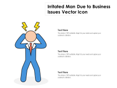Irritated Man Due To Business Issues Vector Icon Ppt PowerPoint Presentation File Portrait PDF