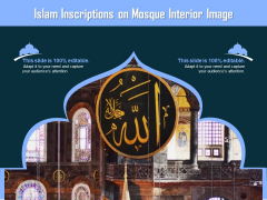 Islam Inscriptions On Mosque Interior Image Ppt PowerPoint Presentation Show Slides PDF