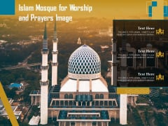 Islam Mosque For Worship And Prayers Image Ppt PowerPoint Presentation Summary Graphics Design PDF