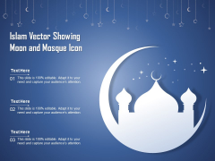 Islam Vector Showing Moon And Mosque Icon Ppt PowerPoint Presentation Infographic Template Outfit PDF