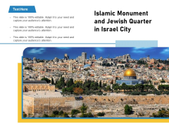Islamic Monument And Jewish Quarter In Israel City Ppt PowerPoint Presentation File Maker PDF