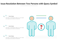 Issue Resolution Between Two Persons With Query Symbol Ppt PowerPoint Presentation Gallery Icons PDF