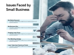 Issues Faced By Small Business Ppt Powerpoint Presentation Show Demonstration