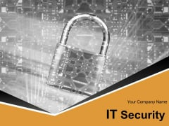 It Security Ppt PowerPoint Presentation Complete Deck With Slides