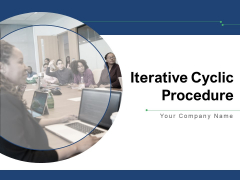 Iterative Cyclic Procedure Customer Management Pricing Ppt PowerPoint Presentation Complete Deck