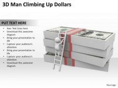 Images Of Business People Man Climbing Up Dollars PowerPoint Templates Ppt Backgrounds For Slides