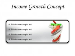 Income Growth Concept Finance PowerPoint Presentation Slides R