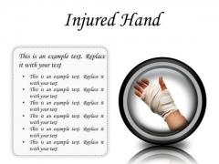 Injured Hand Medical PowerPoint Presentation Slides Cc