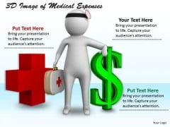 International Marketing Concepts 3d Image Of Medical Expenses Character Modeling
