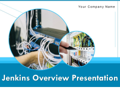 Jenkins Overview Presentation Ppt PowerPoint Presentation Complete Deck With Slides
