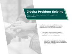 Jidoka Problem Solving Business Ppt PowerPoint Presentation Summary Images