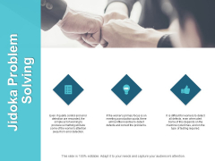 Jidoka Problem Solving Ppt PowerPoint Presentation Pictures Graphics