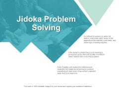Jidoka Problem Solving Ppt PowerPoint Presentation Slides Good