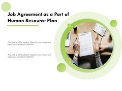 Job Agreement As A Part Of Human Resource Plan Ppt PowerPoint Presentation Summary Icons
