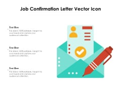 Job Confirmation Letter Vector Icon Ppt PowerPoint Presentation Sample PDF