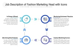 Job Description Of Fashion Marketing Head With Icons Ppt PowerPoint Presentation Infographic Template Vector