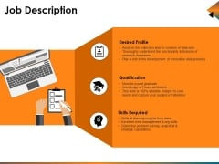 Job Description Ppt PowerPoint Presentation Ideas Example File