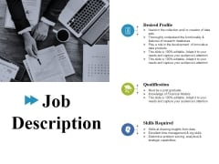 Job Description Ppt PowerPoint Presentation Layouts Background Designs