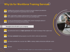 Job Driven Training Why Us For Workforce Training Services Ppt Slides Clipart Images PDF