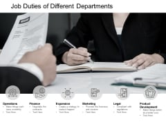 Job Duties Of Different Departments Ppt PowerPoint Presentation Gallery Visual Aids