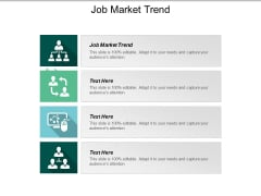 Job Market Trend Ppt PowerPoint Presentation Model Graphics Example Cpb