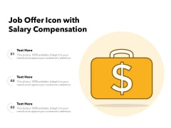 Job Offer Icon With Salary Compensation Ppt PowerPoint Presentation File Format PDF