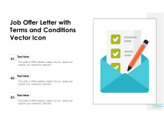 Job Offer Letter With Terms And Conditions Vector Icon Ppt PowerPoint Presentation Portfolio Slide PDF
