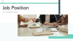 Job Position Vacancy Leadership Ppt PowerPoint Presentation Complete Deck With Slides