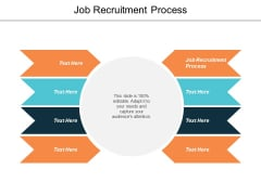 Job Recruitment Process Ppt PowerPoint Presentation Infographic Template Templates Cpb