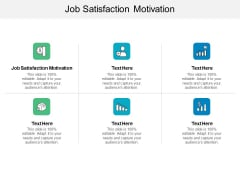 Job Satisfaction Motivation Ppt PowerPoint Presentation Diagram Images Cpb